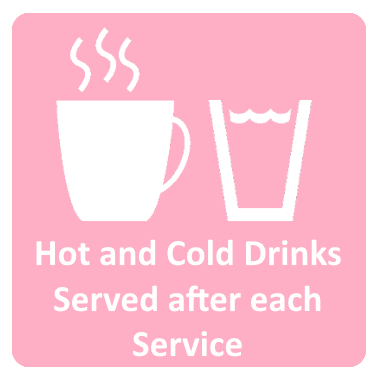 Hot and Cold Drinks Served after Each Service