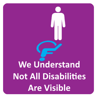 We Understand Not All Disabilities Are Visable